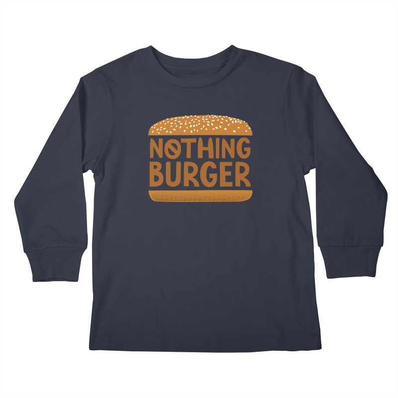 Nothing Burger Kids Longsleeve T-Shirt by Illustrations by Phil