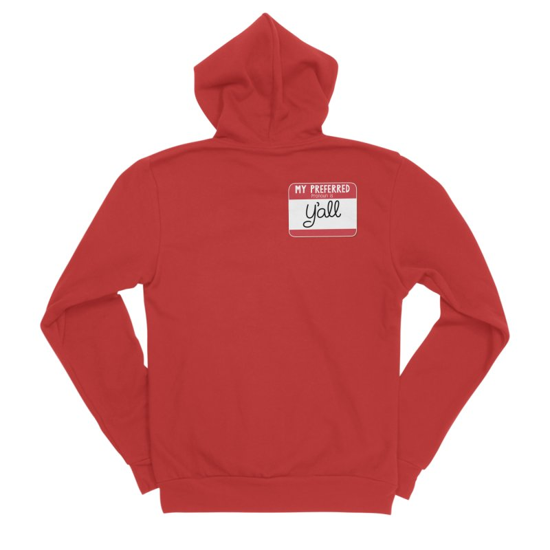 My Preferred Pronoun is Y'all Women's Zip-Up Hoody by Illustrations by Phil
