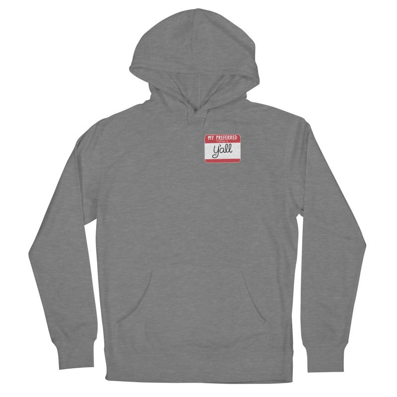 My Preferred Pronoun is Y'all Women's Pullover Hoody by Illustrations by Phil