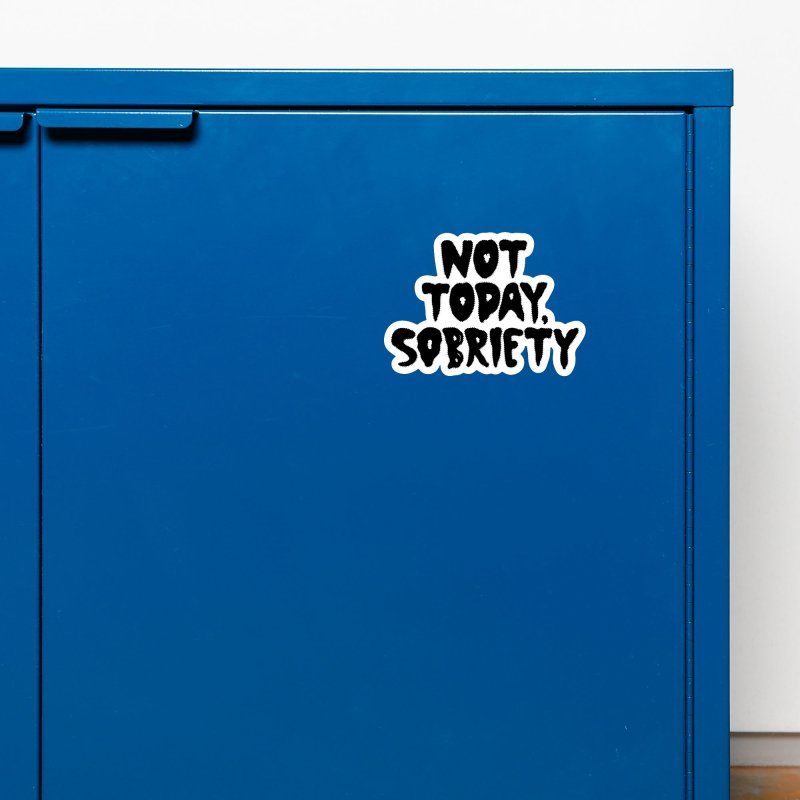 Not today, sobriety Accessories Magnet by Illustrations by Phil