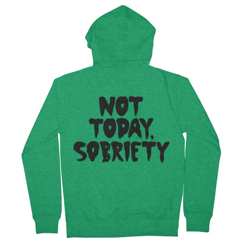 Not today, sobriety Men's Zip-Up Hoody by Illustrations by Phil