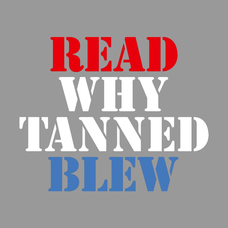Read Why Tanned Blew Men's T-Shirt by Illustrations by Phil