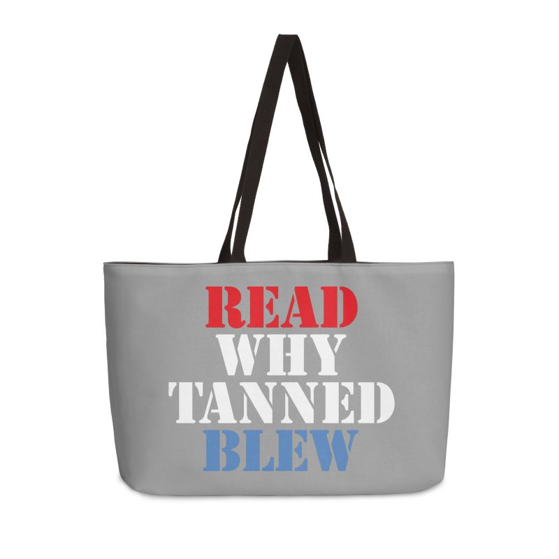 Read Why Tanned Blew Accessories Bag by Illustrations by Phil