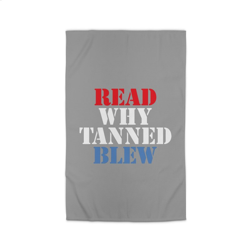 Read Why Tanned Blew Home Rug by Illustrations by Phil