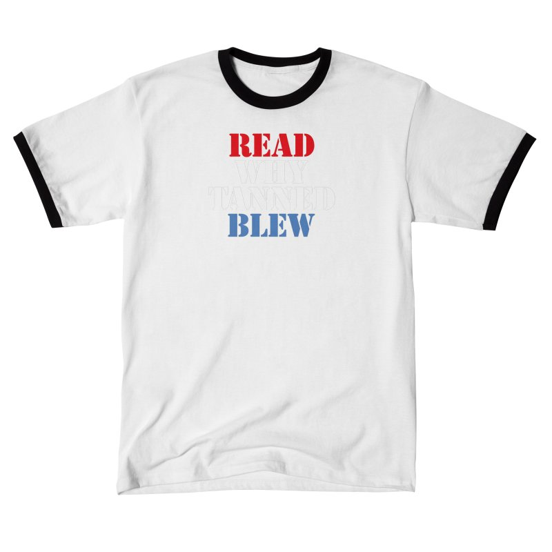 Read Why Tanned Blew Women's T-Shirt by Illustrations by Phil