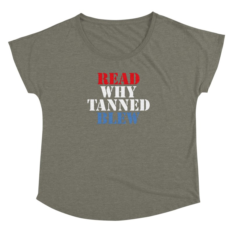 Read Why Tanned Blew Women's Scoop Neck by Illustrations by Phil