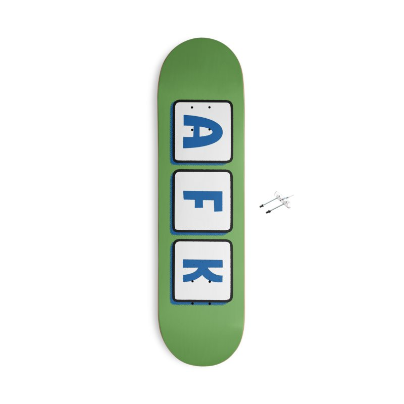 Away From Keyboard Accessories Skateboard by Illustrations by Phil