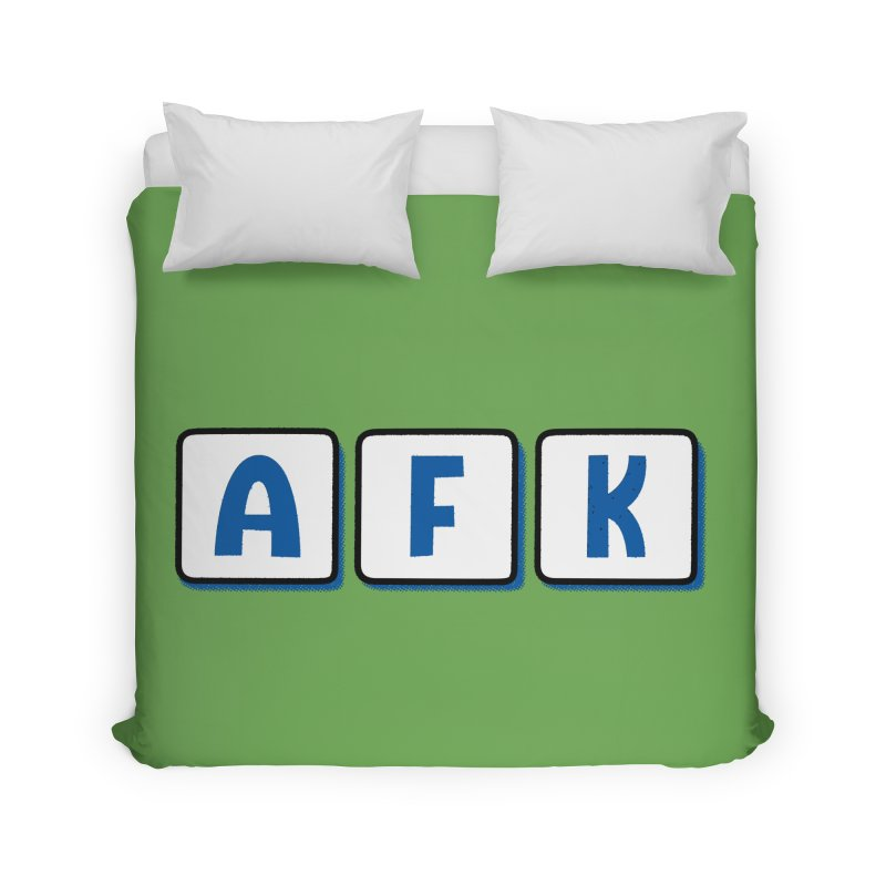 Away From Keyboard Home Duvet by Illustrations by Phil