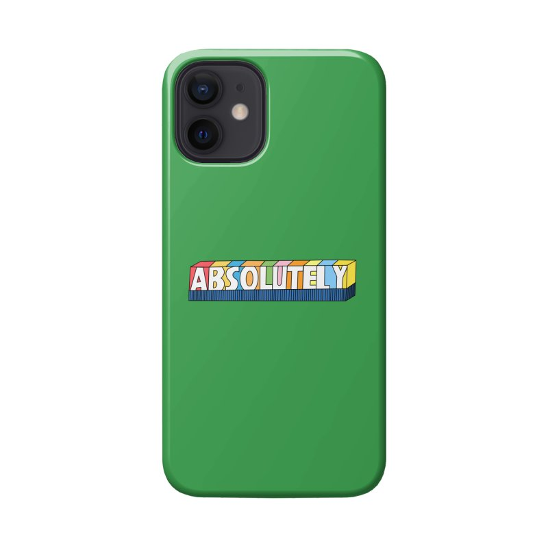 ABSOLUTELY Accessories Phone Case by Illustrations by Phil