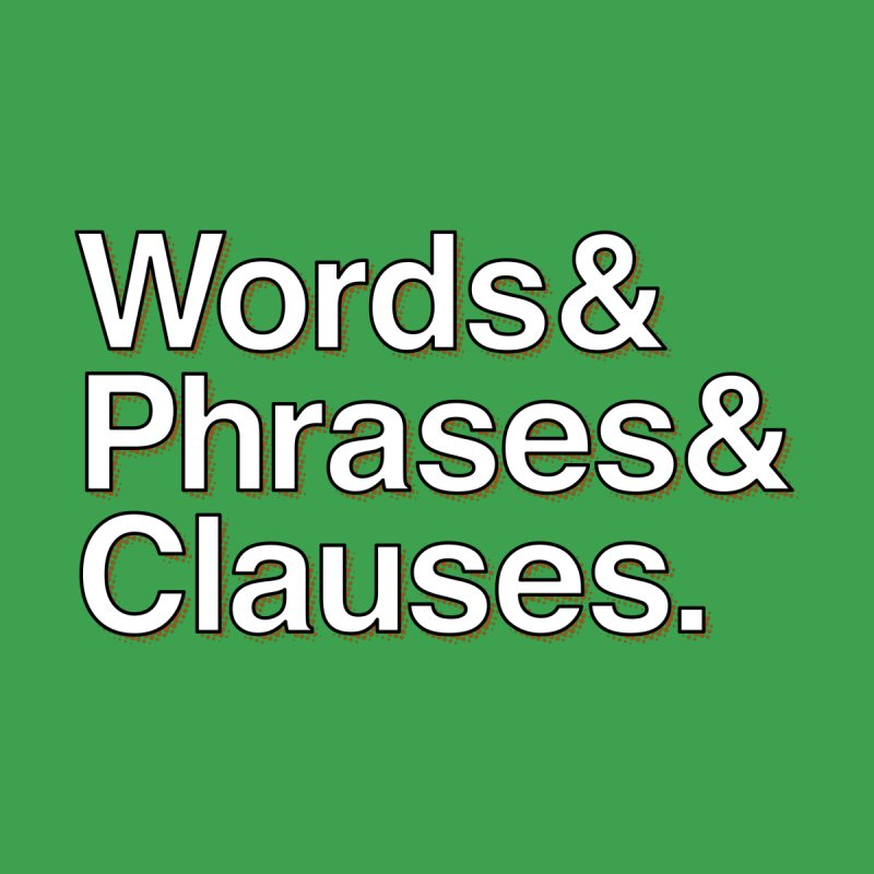 Words and Phrases and Clauses Women's T-Shirt by Illustrations by Phil