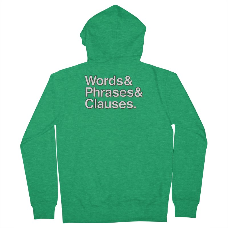 Words and Phrases and Clauses Women's Zip-Up Hoody by Illustrations by Phil