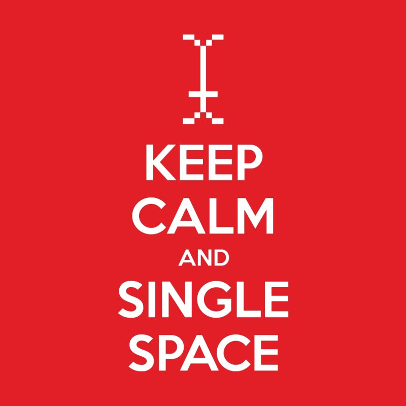 KEEP CALM AND SINGLE SPACE Women's Sweatshirt by Illustrations by Phil