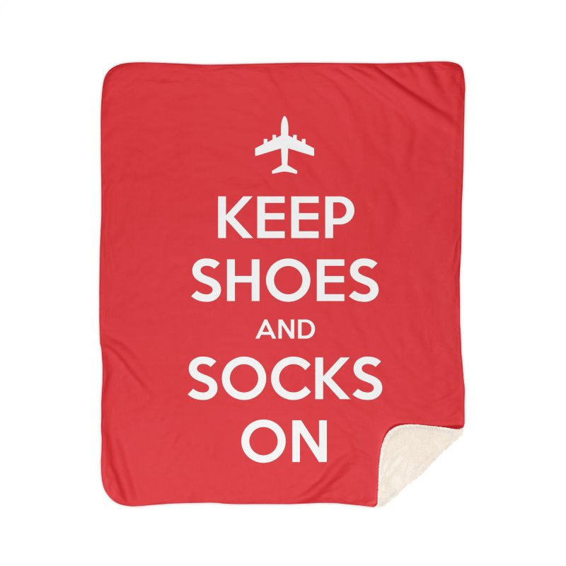 KEEP SHOES AND SOCKS ON Home Blanket by Illustrations by Phil
