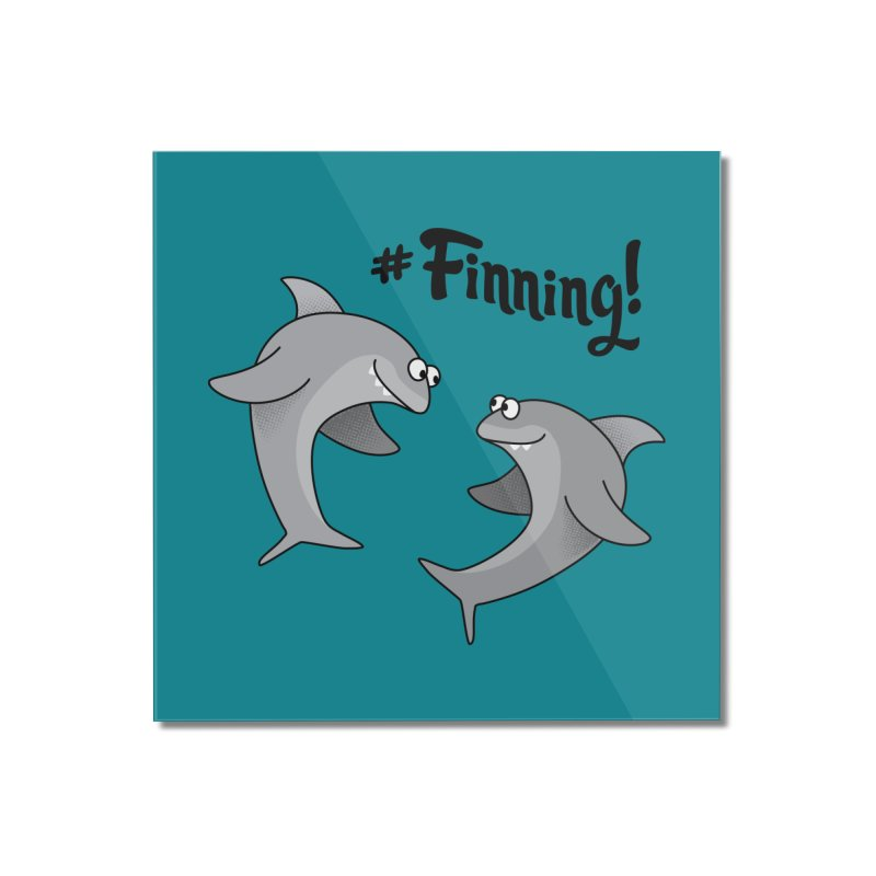 #Finning! Home Mounted Acrylic Print by Phillustrations's Artist Shop