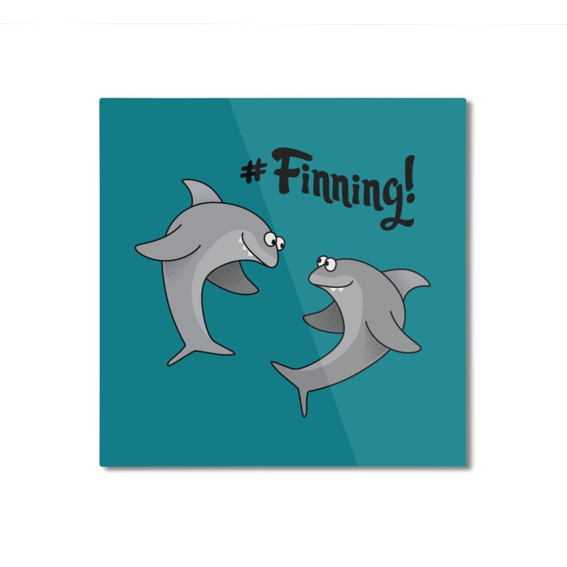 #Finning! Home Mounted Aluminum Print by Phillustrations's Artist Shop