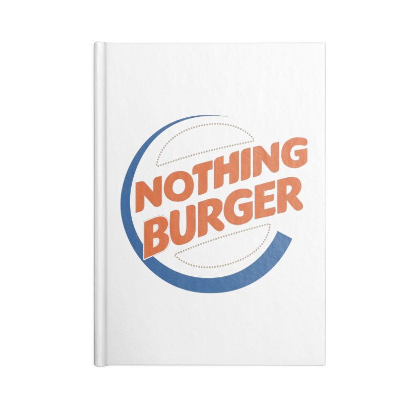 Nothing Burger Accessories Blank Journal Notebook by Illustrations by Phil