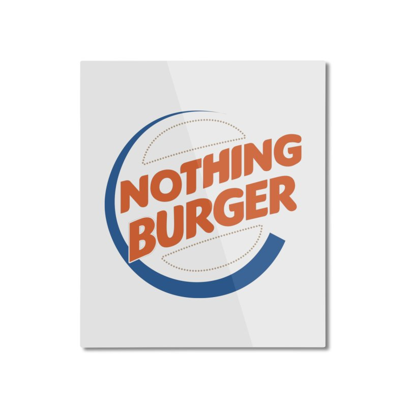 Nothing Burger Home Mounted Aluminum Print by Illustrations by Phil