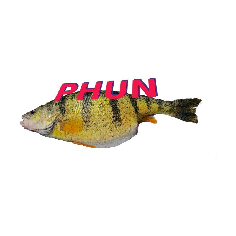 Fish PHUN Collection by PHUN's Merch Shop