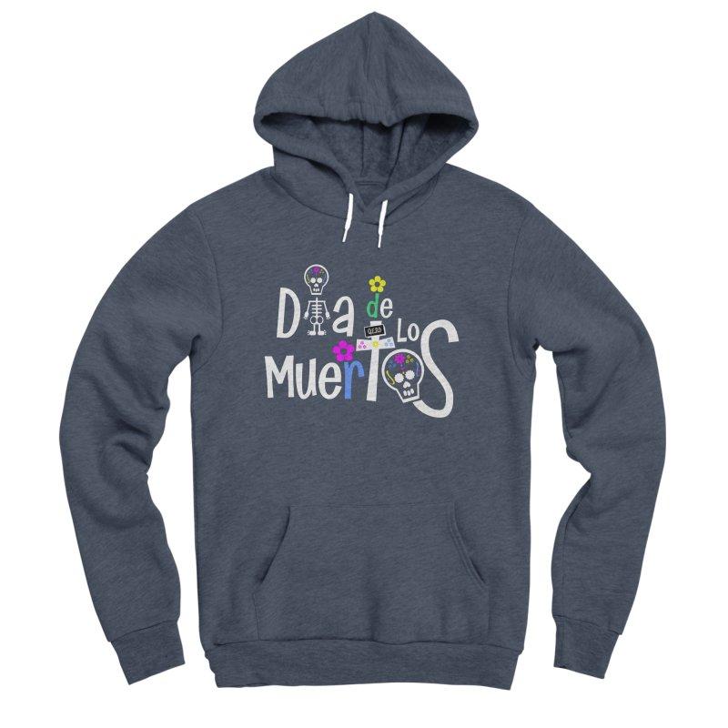 Dia de los Muertos Men's Sponge Fleece Pullover Hoody by PickaCS's Artist Shop
