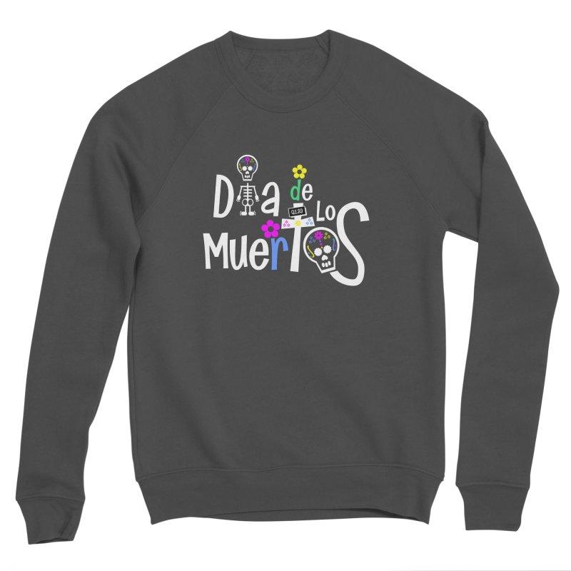 Dia de los Muertos Women's Sponge Fleece Sweatshirt by PickaCS's Artist Shop