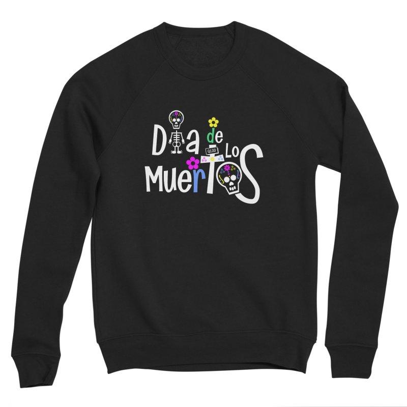 Dia de los Muertos Men's Sponge Fleece Sweatshirt by PickaCS's Artist Shop