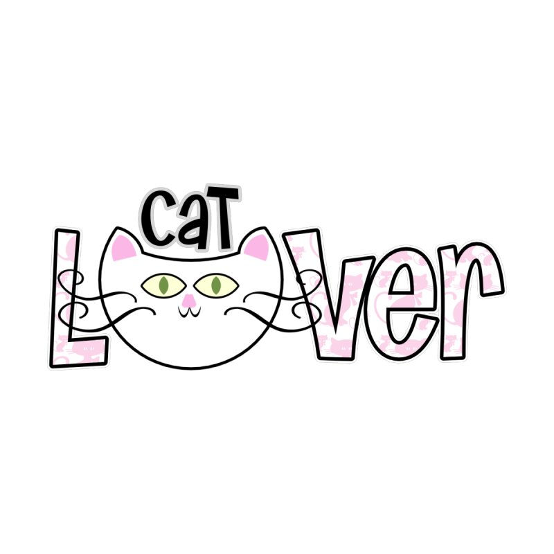 Cat Lover by PickaCS's Artist Shop