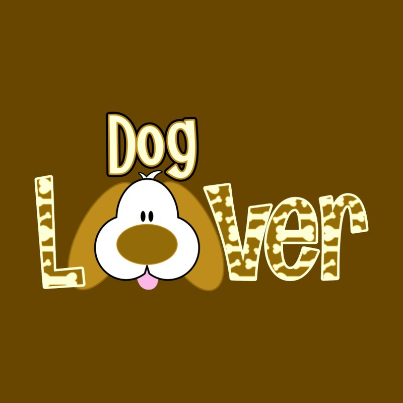 Dog Lover by PickaCS's Artist Shop