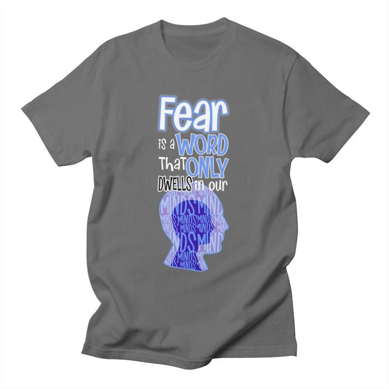 Fearless Men's T-Shirt by PickaCS's Artist Shop