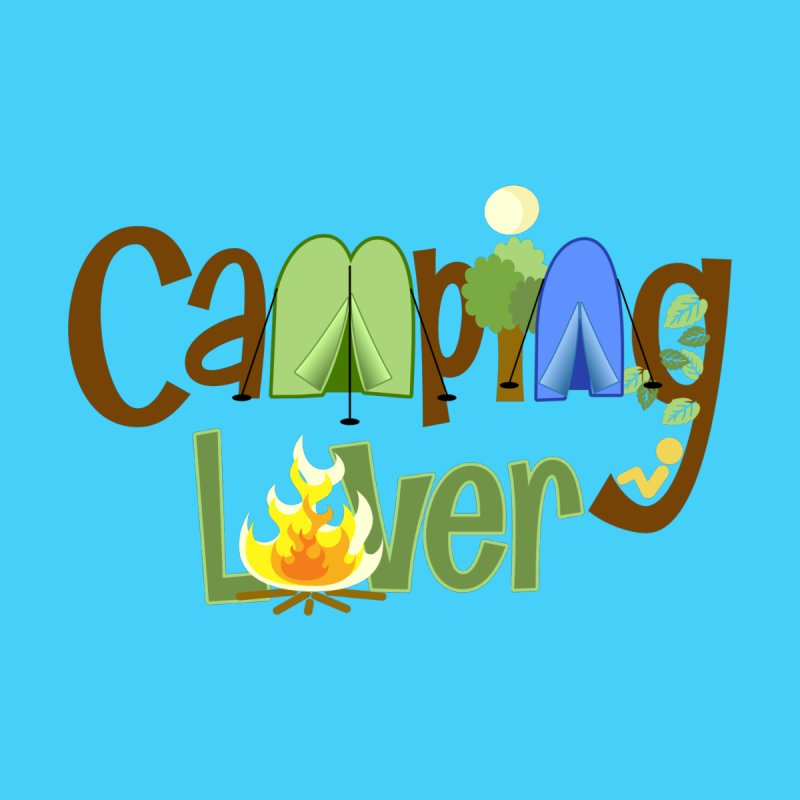 Camping Lover by PickaCS's Artist Shop