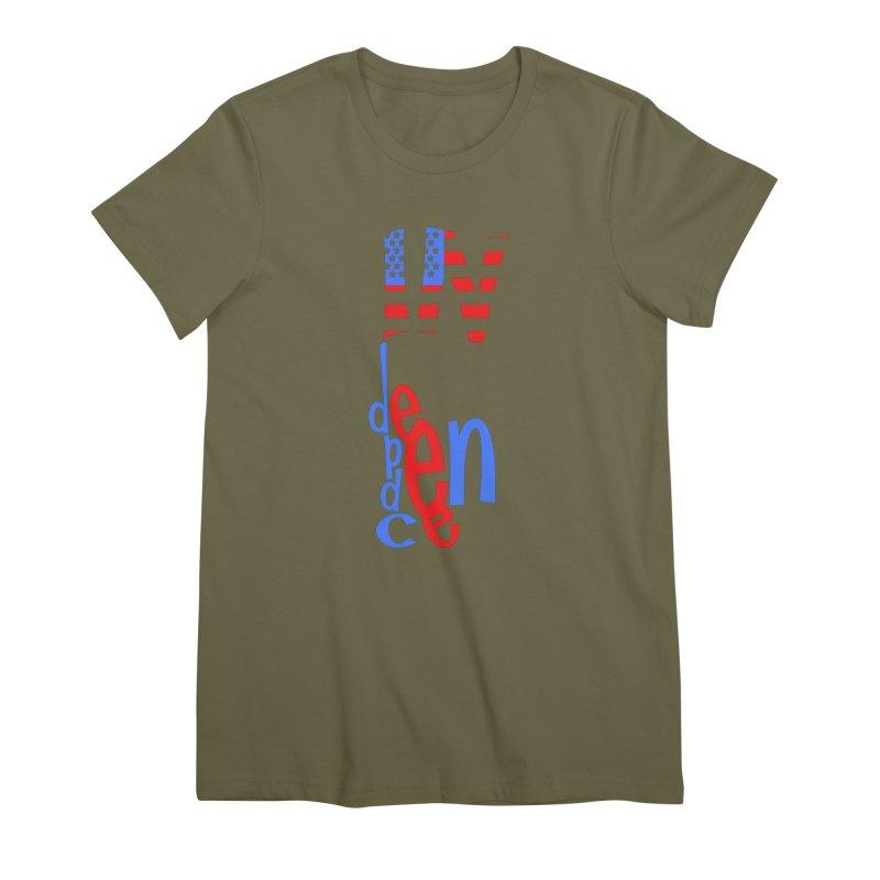 INdependence Women's Premium T-Shirt by PickaCS's Artist Shop