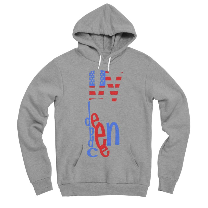INdependence Men's Sponge Fleece Pullover Hoody by PickaCS's Artist Shop