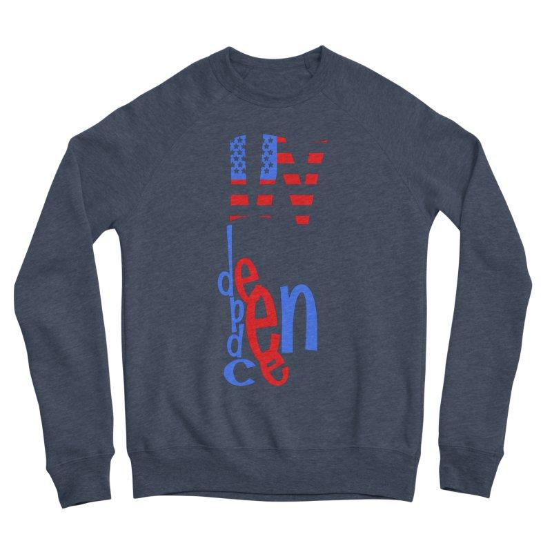 INdependence Men's Sponge Fleece Sweatshirt by PickaCS's Artist Shop