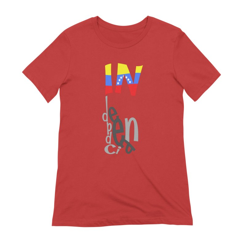 INdependencia Women's Extra Soft T-Shirt by PickaCS's Artist Shop