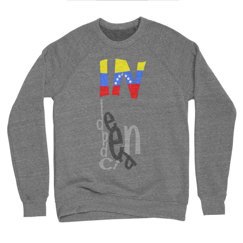 INdependencia Women's Sponge Fleece Sweatshirt by PickaCS's Artist Shop