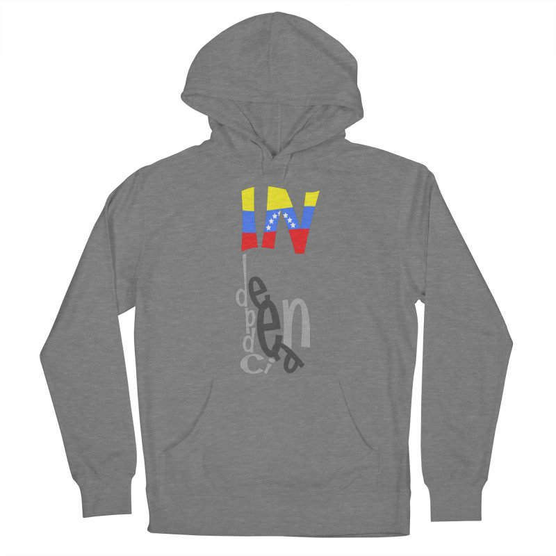 INdependencia Women's Pullover Hoody by PickaCS's Artist Shop