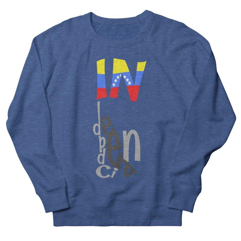 INdependencia Women's Sweatshirt by PickaCS's Artist Shop