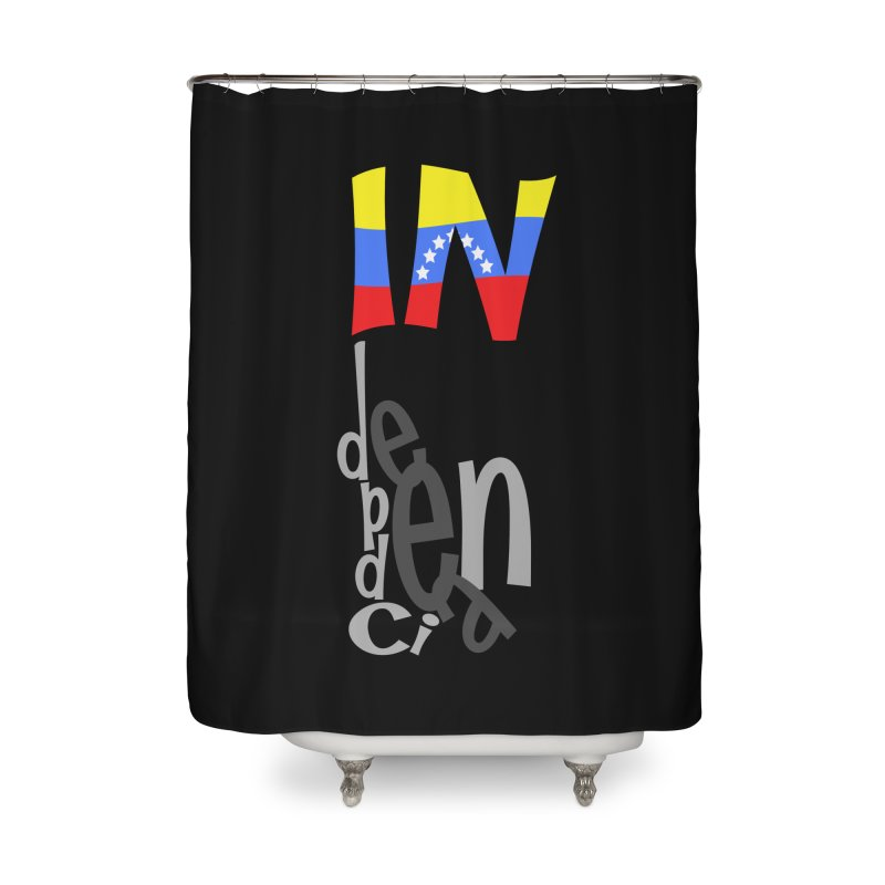 INdependencia Home Shower Curtain by PickaCS's Artist Shop