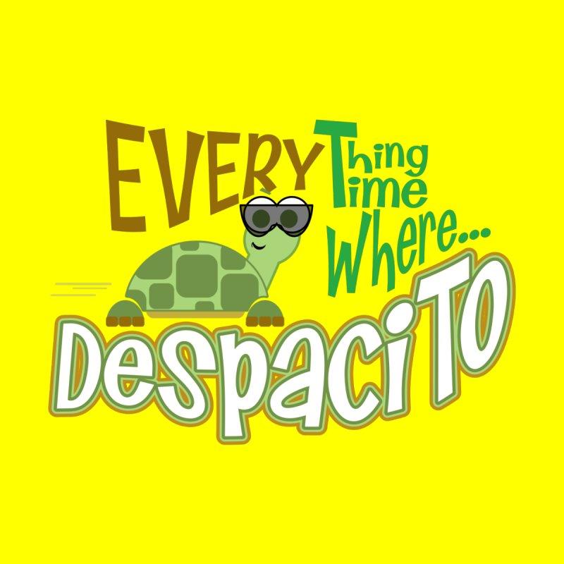 Despacito by PickaCS's Artist Shop
