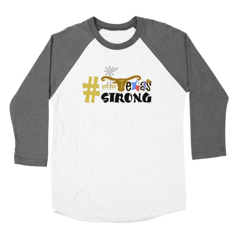 #TexasSTRONG Women's Longsleeve T-Shirt by PickaCS's Artist Shop