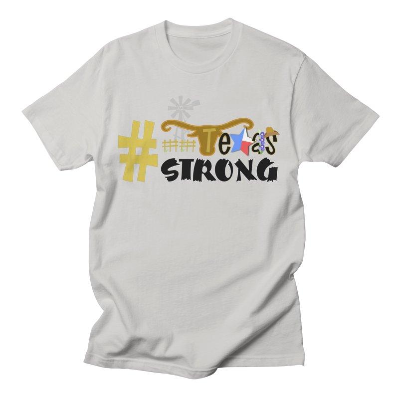 #TexasSTRONG Women's Unisex T-Shirt by PickaCS's Artist Shop