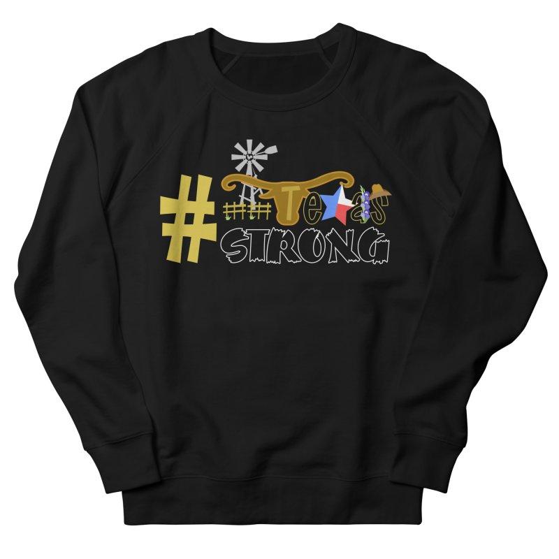 #TexasSTRONG Men's Sweatshirt by PickaCS's Artist Shop