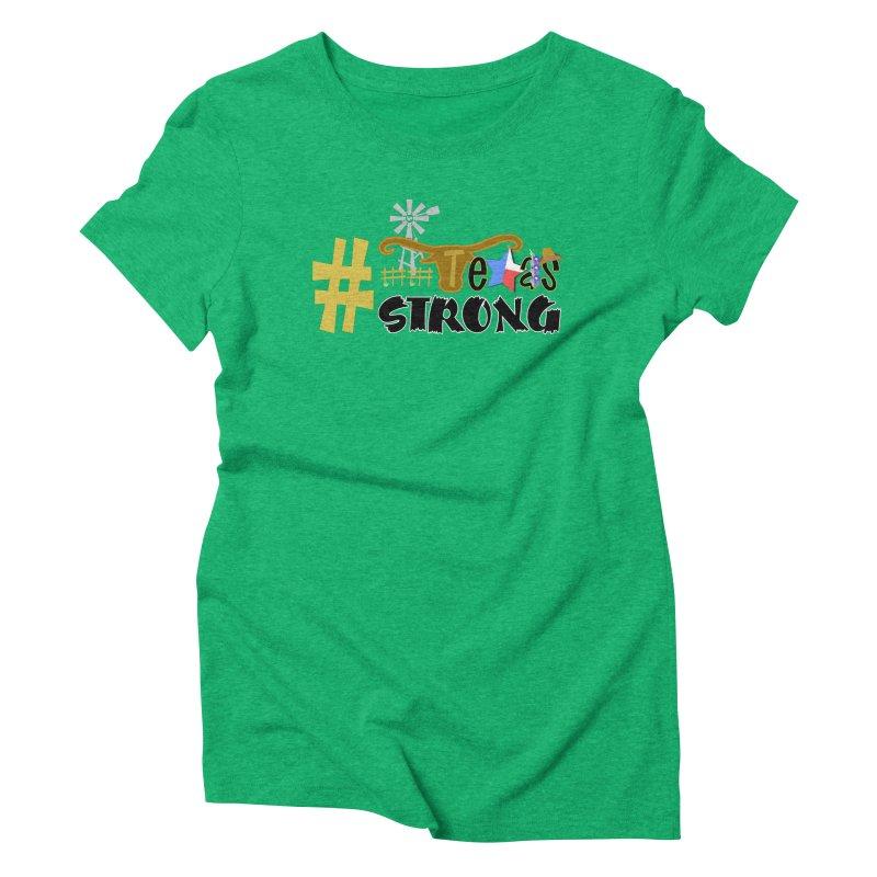 #TexasSTRONG Women's Triblend T-Shirt by PickaCS's Artist Shop