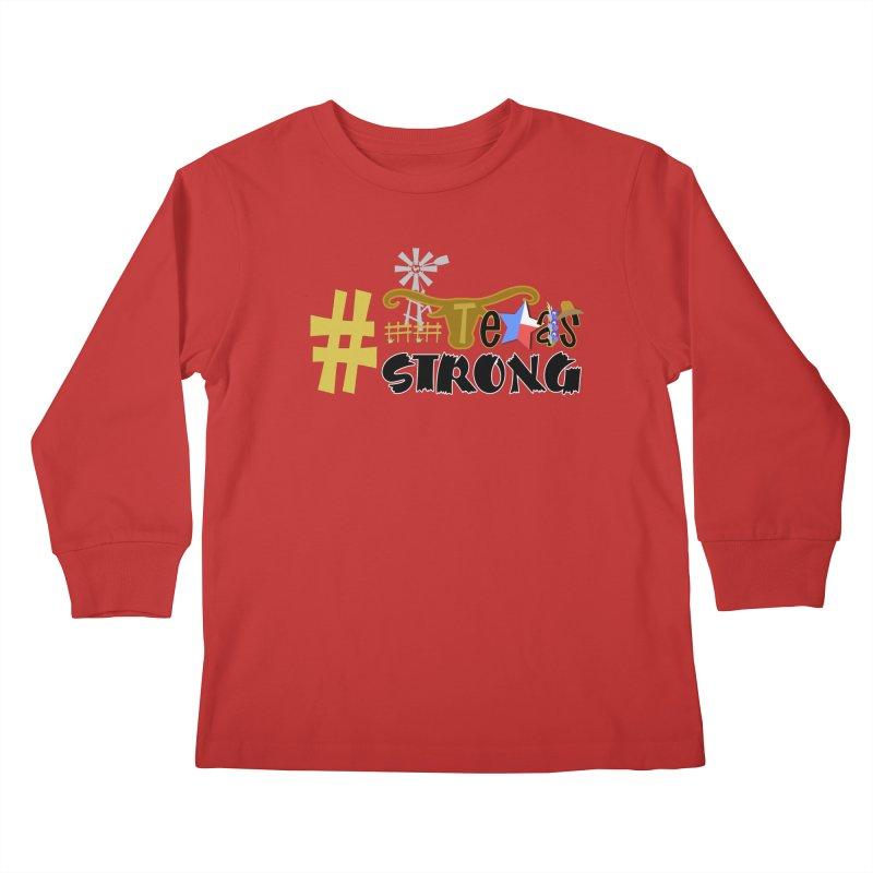#TexasSTRONG Kids Longsleeve T-Shirt by PickaCS's Artist Shop