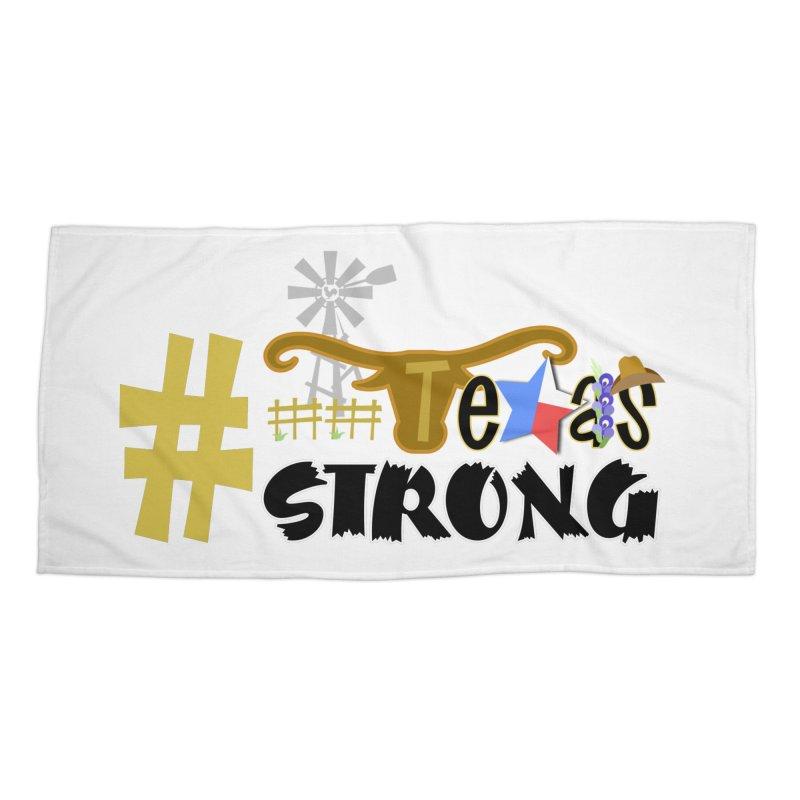 #TexasSTRONG Accessories Beach Towel by PickaCS's Artist Shop