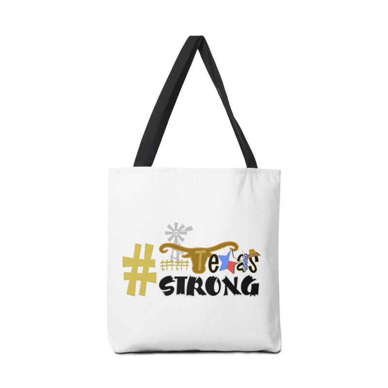#TexasSTRONG Accessories Bag by PickaCS's Artist Shop