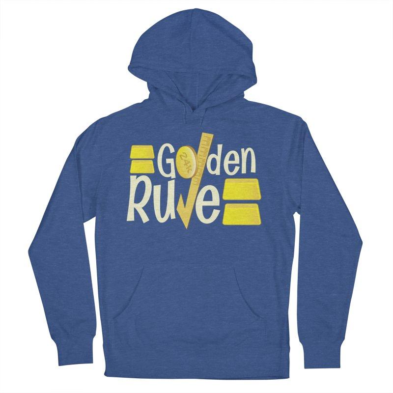 The Golden RULE Men's Pullover Hoody by PickaCS's Artist Shop