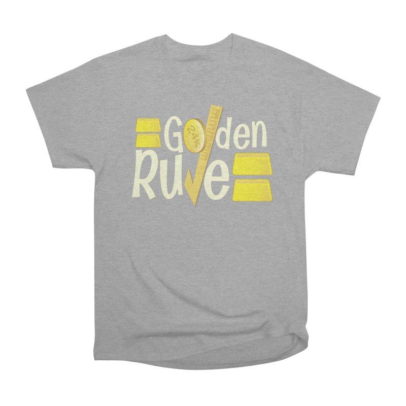 The Golden RULE Women's Classic Unisex T-Shirt by PickaCS's Artist Shop