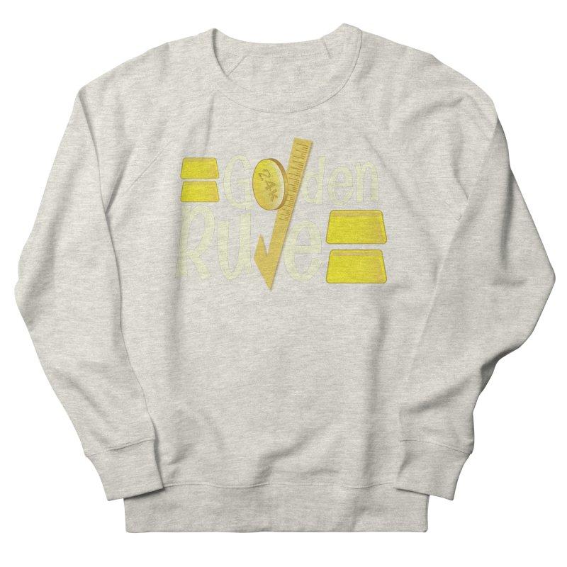The Golden RULE Men's Sweatshirt by PickaCS's Artist Shop