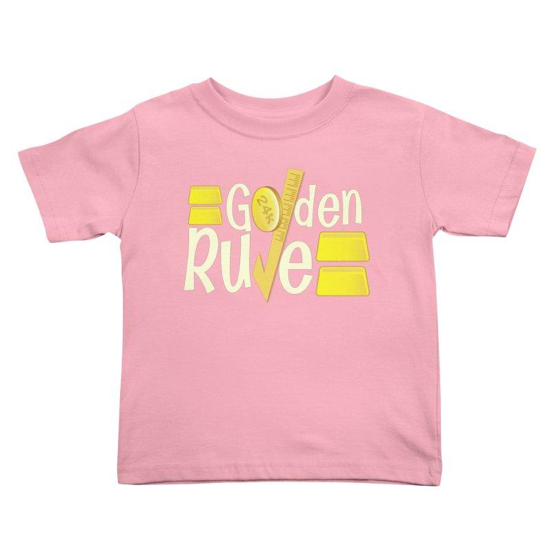 The Golden RULE Kids Toddler T-Shirt by PickaCS's Artist Shop