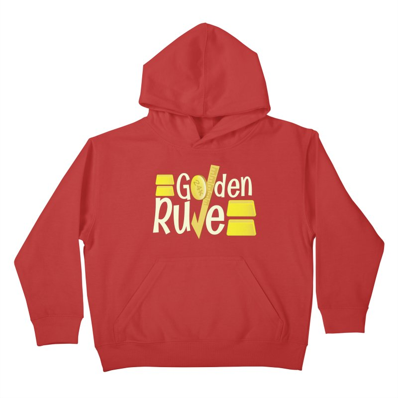 The Golden RULE Kids Pullover Hoody by PickaCS's Artist Shop